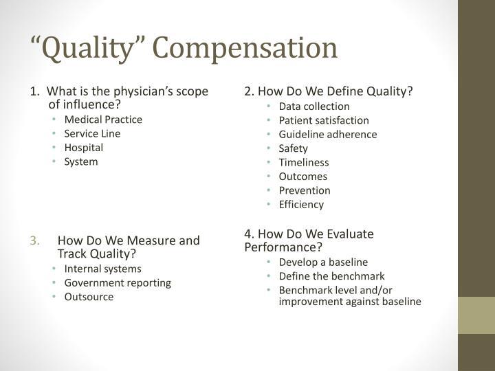 """Quality"" Compensation"
