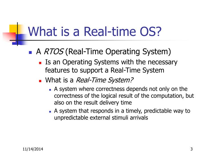 What is a Real-time OS?