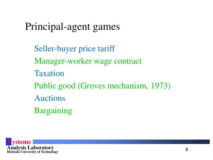 Principal-agent games