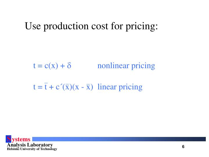 Use production cost for pricing:
