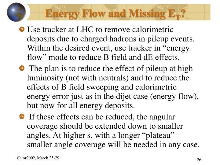 Energy Flow and Missing E