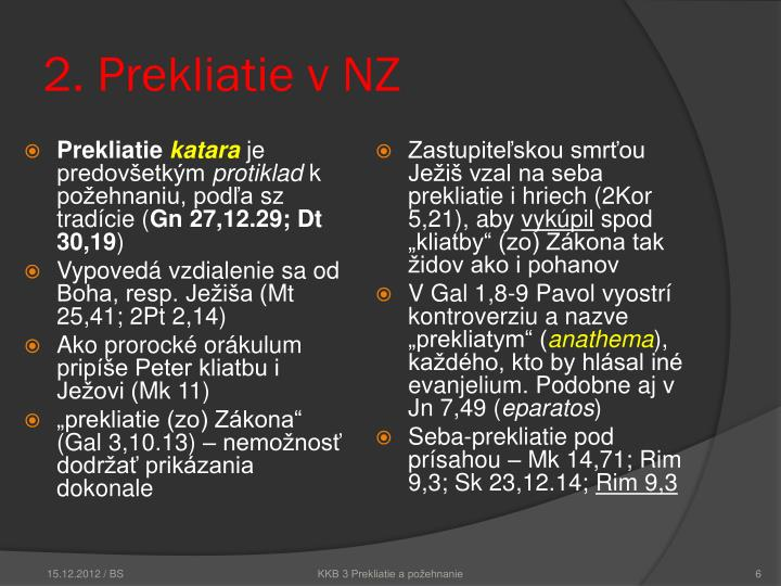 2. Prekliatie v NZ