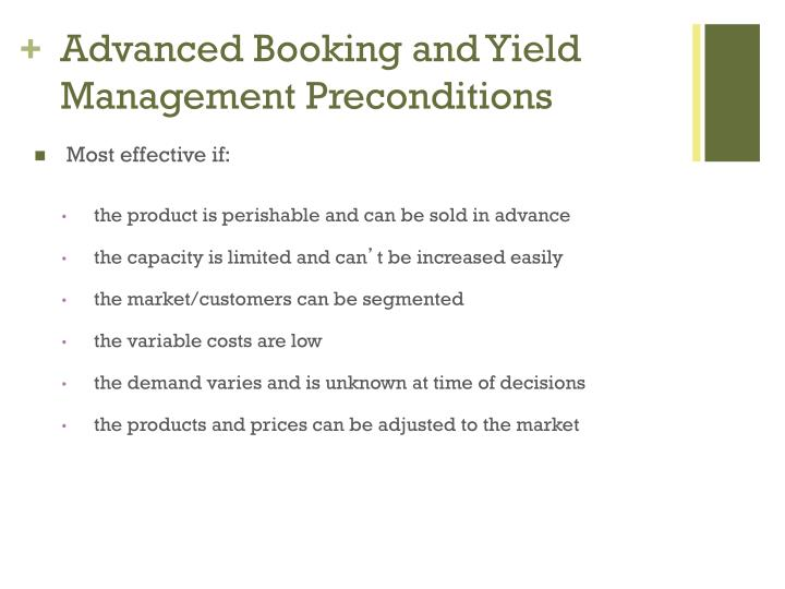 Advanced Booking and Yield Management Preconditions