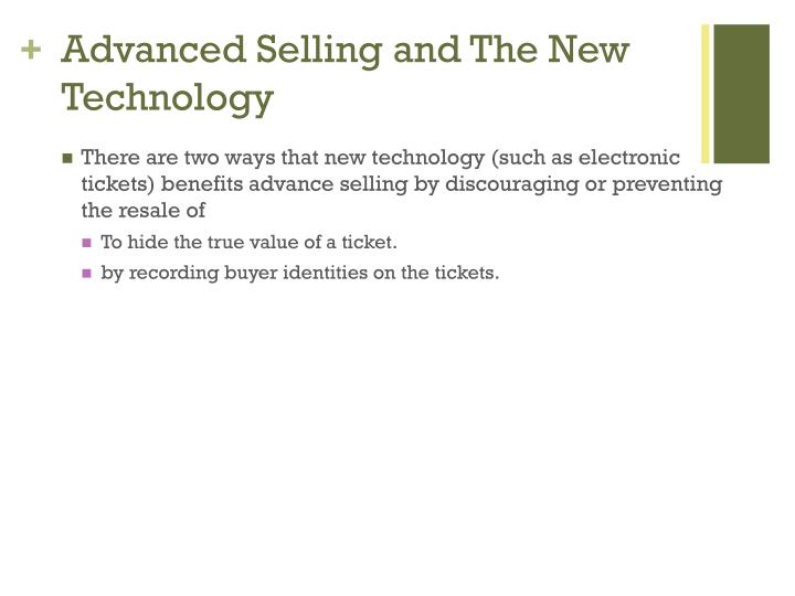 Advanced Selling and The New Technology
