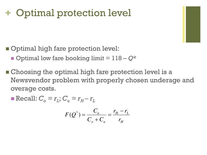 Optimal protection level
