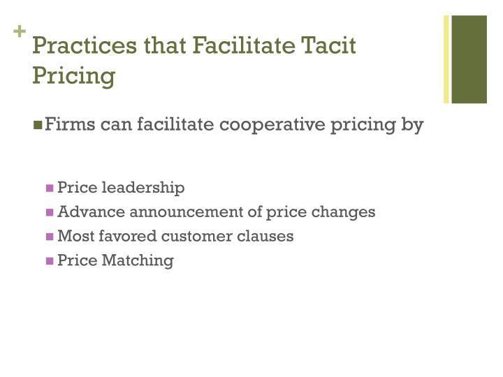 Practices that Facilitate Tacit Pricing