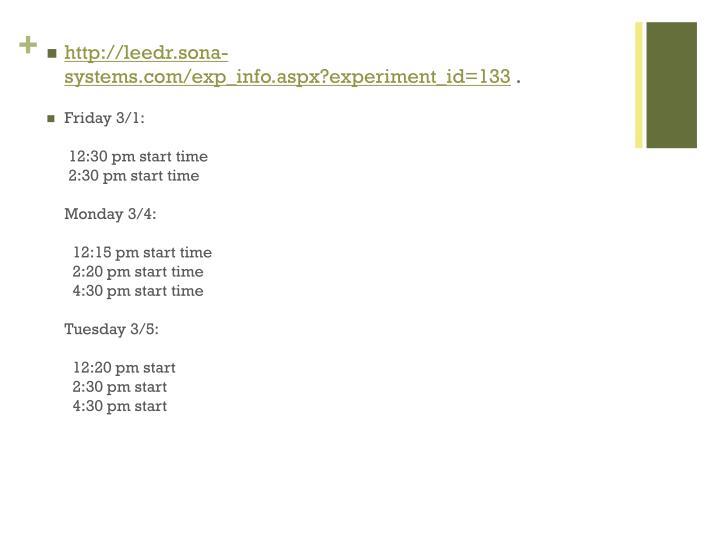 http://leedr.sona-systems.com/exp_info.aspx?experiment_id=133