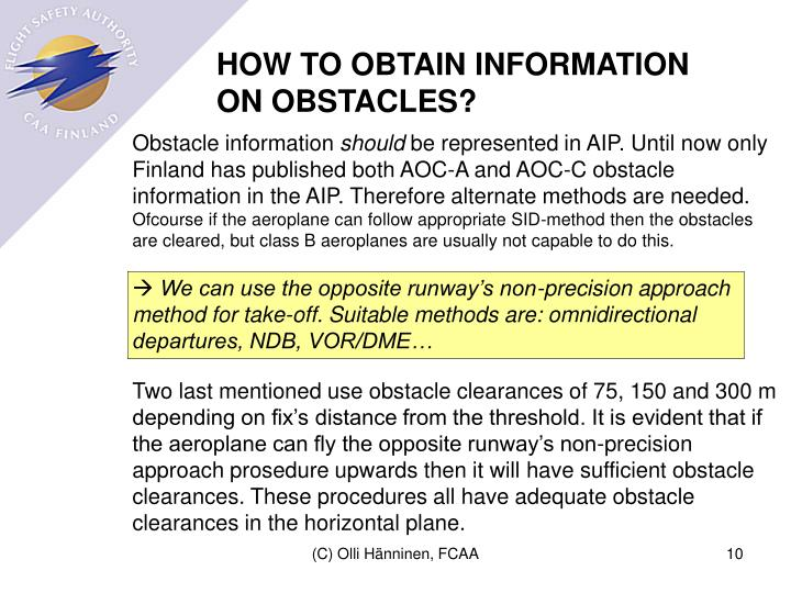 HOW TO OBTAIN INFORMATION ON OBSTACLES?
