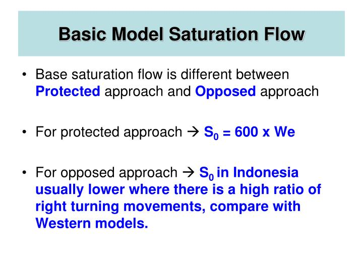 Basic Model Saturation Flow