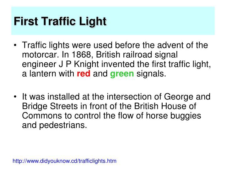 First Traffic Light