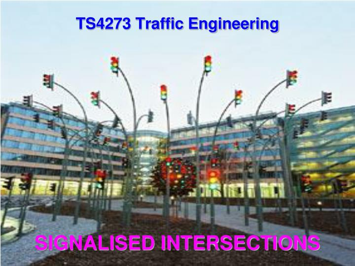 SIGNALISED INTERSECTIONS