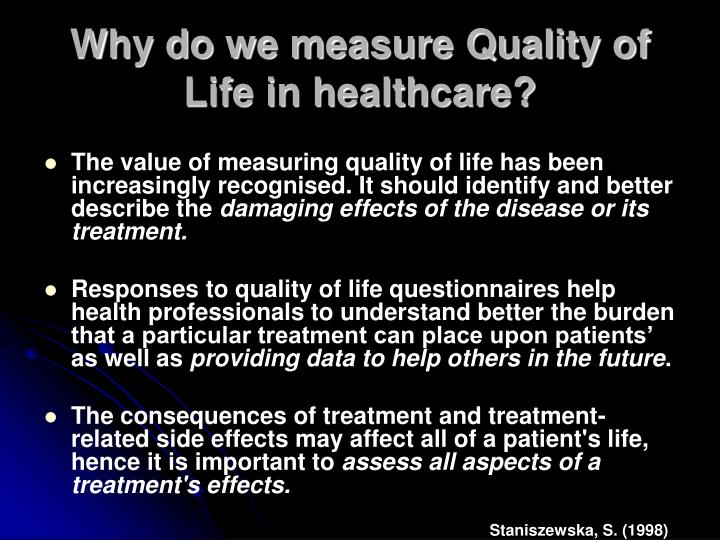 Why do we measure Quality of Life in healthcare?