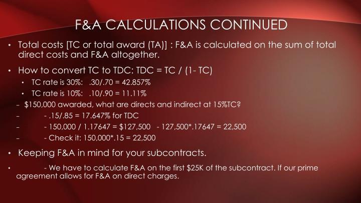 F&A Calculations Continued