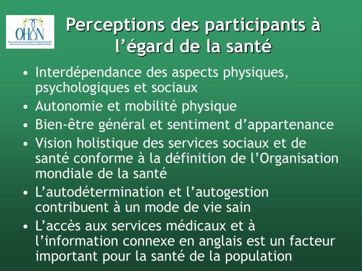 Perceptions des participants à l'égard de la santé