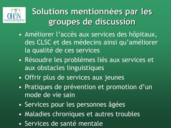 Solutions mentionnées par les groupes de discussion