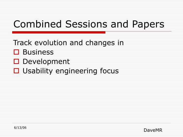 Combined Sessions and Papers
