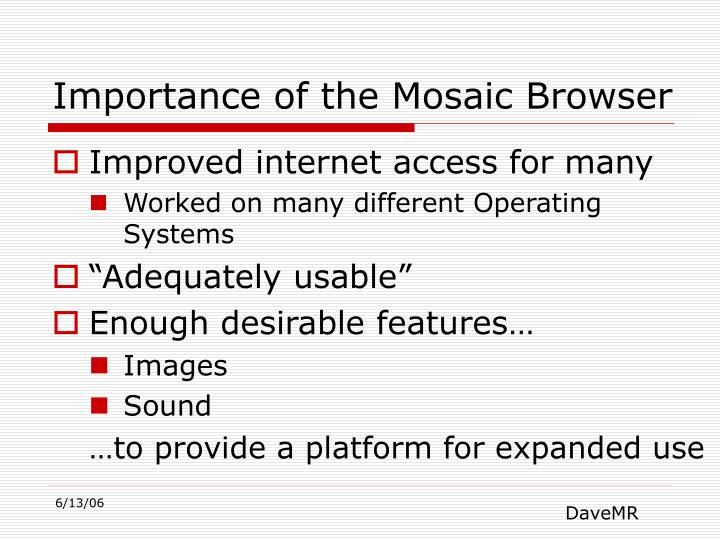 Importance of the Mosaic Browser