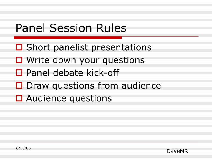 Panel Session Rules