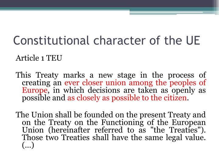 Constitutional character of the UE
