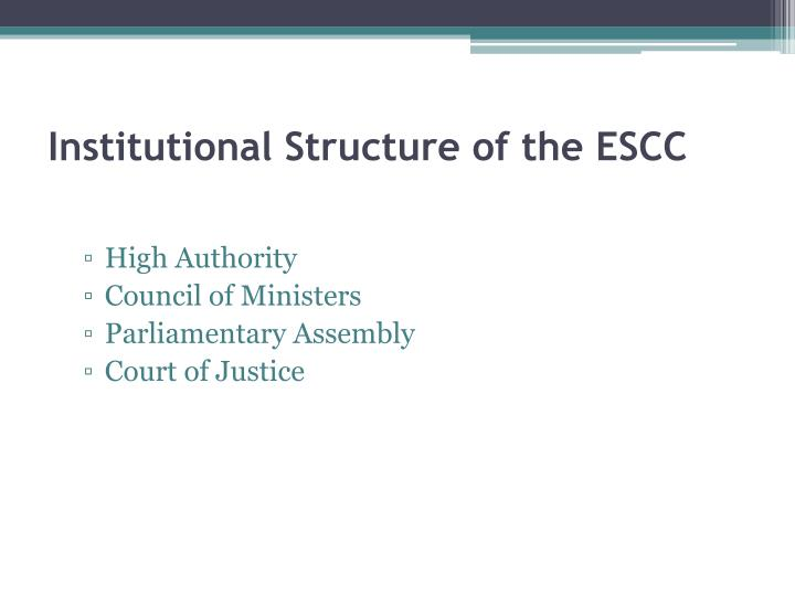 Institutional Structure of the ESCC
