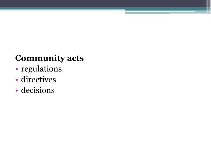 Community acts