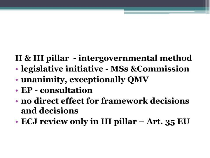 II & III pillar  - intergovernmental method