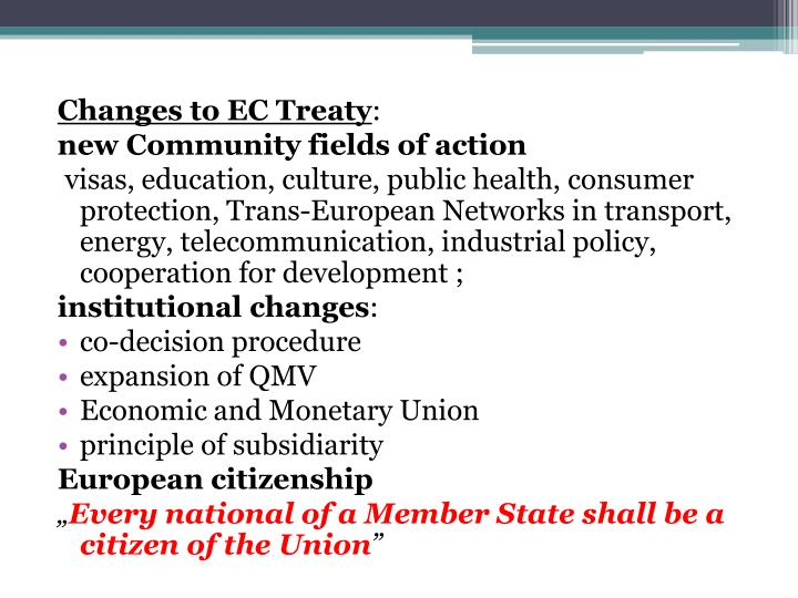 Changes to EC Treaty
