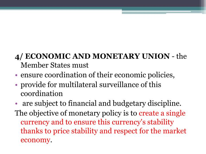 4/ ECONOMIC AND MONETARY UNION
