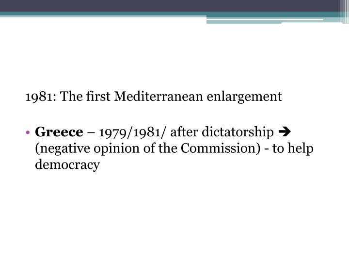 1981: The first Mediterranean enlargement