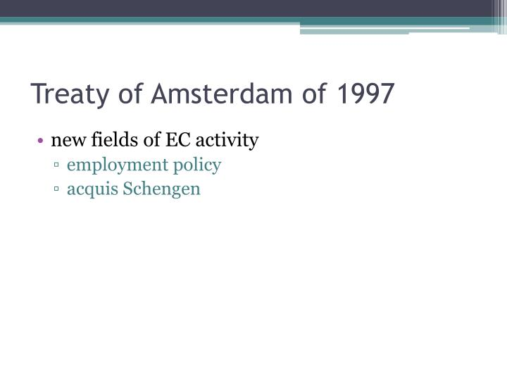 Treaty of Amsterdam of 1997