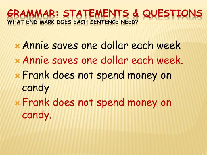 Annie saves one dollar each week