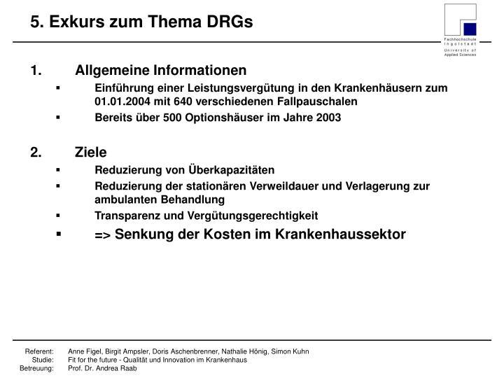 5. Exkurs zum Thema DRGs