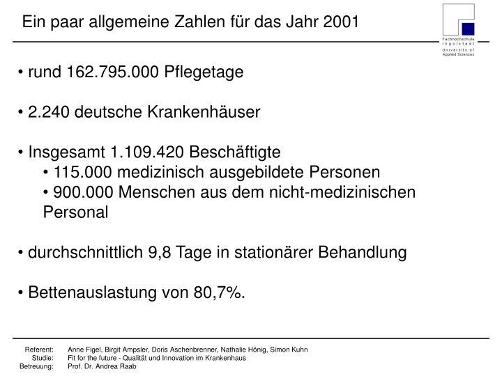 Ein paar allgemeine Zahlen für das Jahr 2001