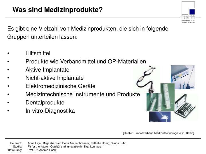 Was sind Medizinprodukte?