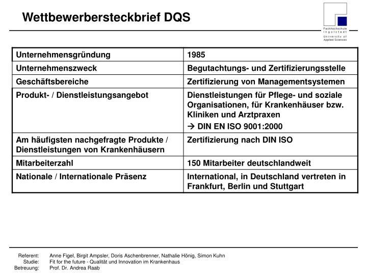 Wettbewerbersteckbrief DQS