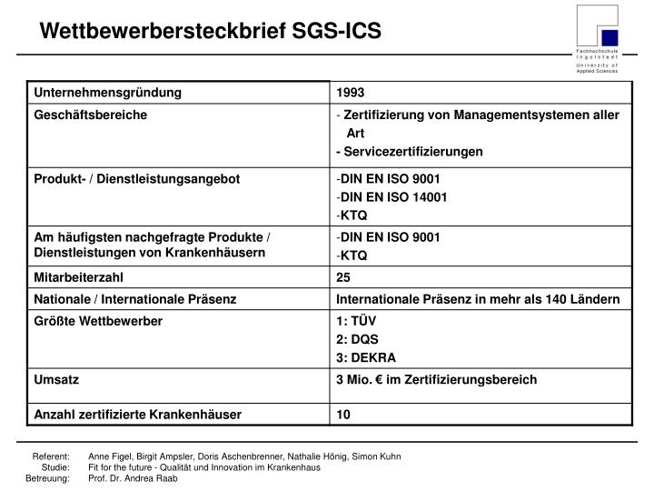 Wettbewerbersteckbrief SGS-ICS