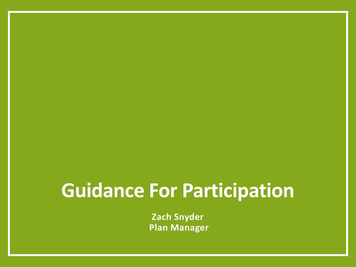 Guidance For Participation