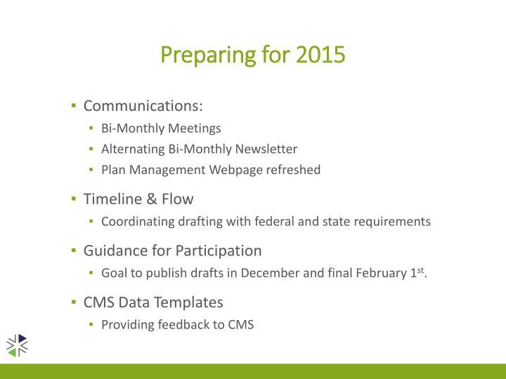 Preparing for 2015