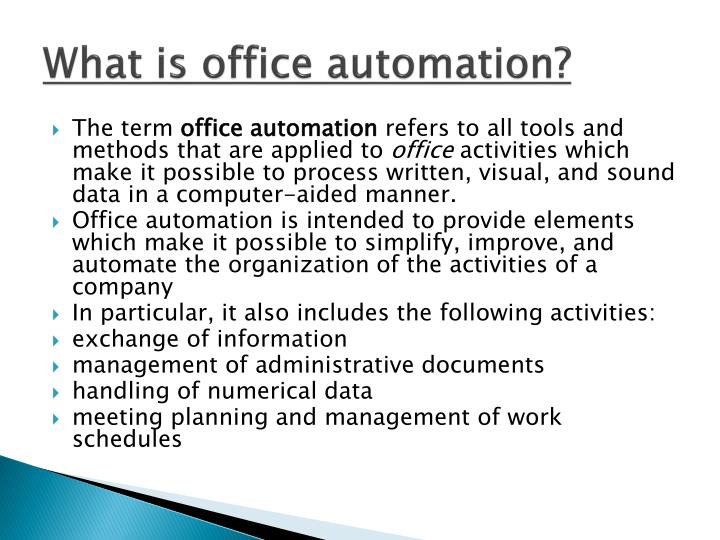 What is office automation?