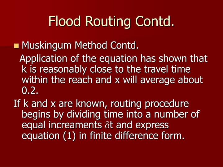 Flood Routing Contd.