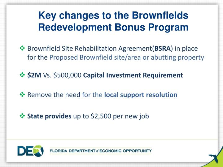 Key changes to the Brownfields Redevelopment Bonus Program