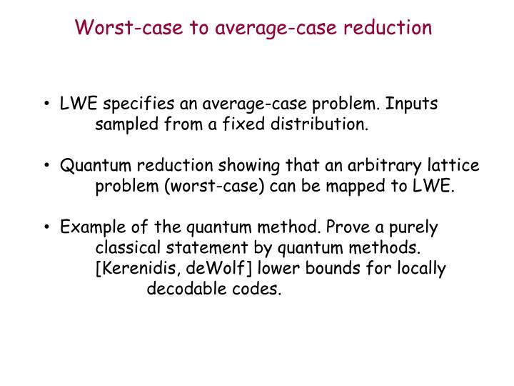 Worst-case to average-case reduction