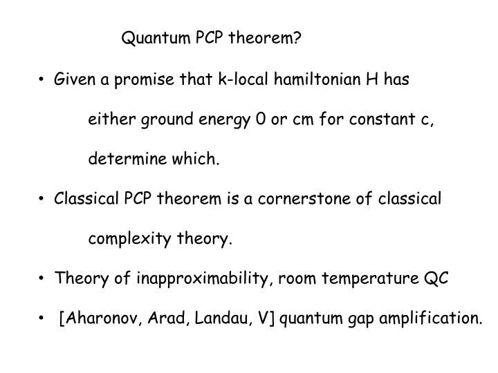 Quantum PCP theorem?