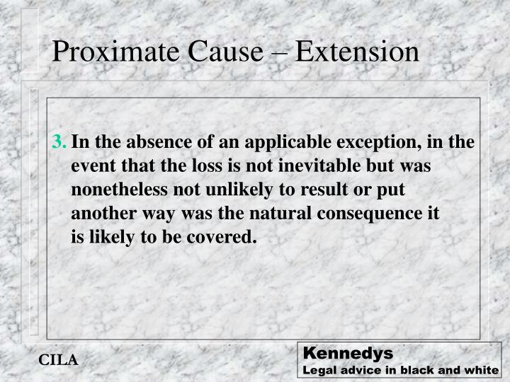 Proximate Cause – Extension