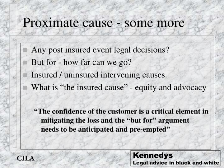Proximate cause - some more