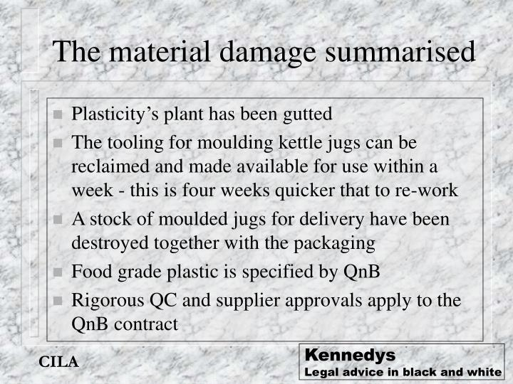 The material damage summarised