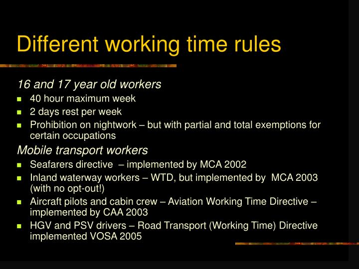 Different working time rules