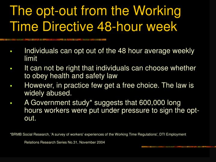 The opt-out from the Working Time Directive 48-hour week
