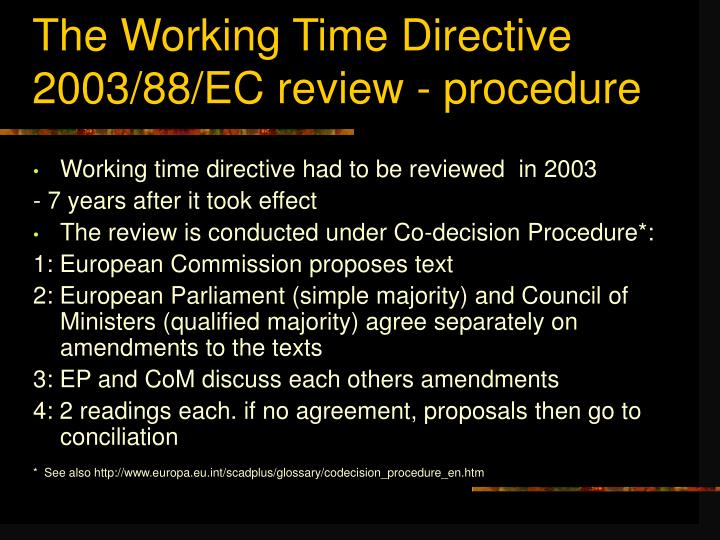 The Working Time Directive 2003/88/EC review - procedure