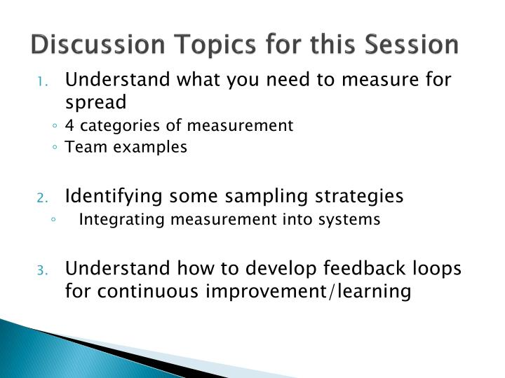 Discussion topics for this session